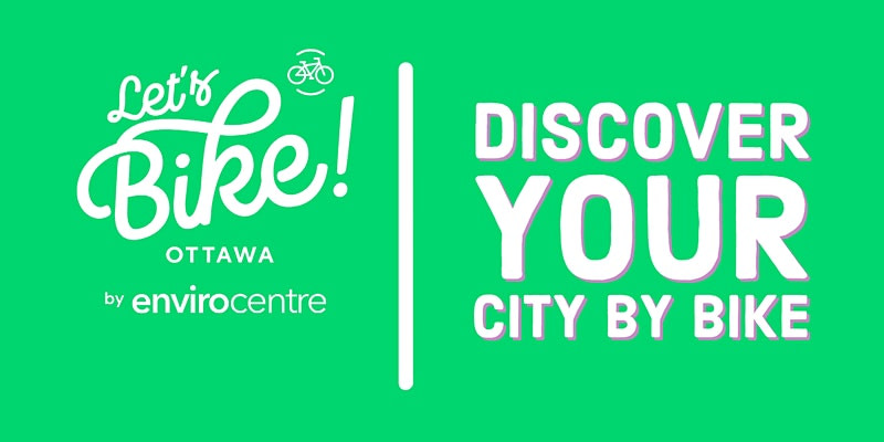 Discover Your City by Bike with the EnviroCentre & OTL