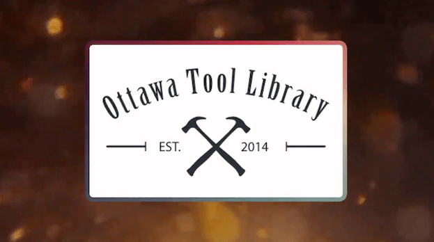 Ottawa Tool Library GRAND RE-OPENING PARTY